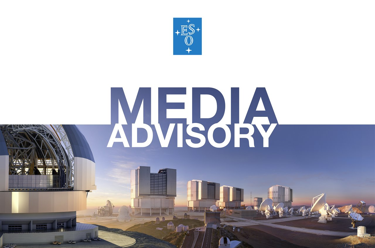 Media Advisory: Press Conference at ESO HQ Announcing Unprecedented Discovery
