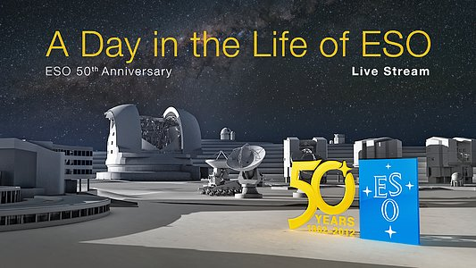 Live Webcast with Very Large Telescope Observations for ESO's 50th Anniversary