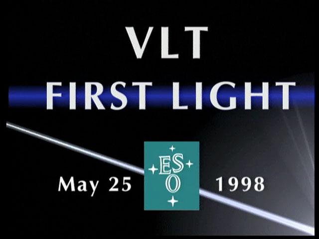 VLT First Light