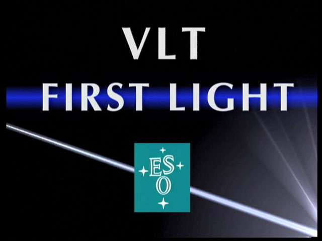 VLT UT1 First Light Video Compilation (May 1998)