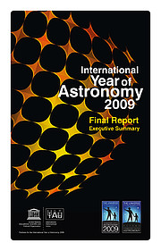 Front cover of the International Year of Astronomy 2009 Final Report Executive Summary