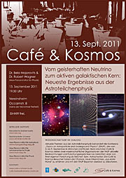 Poster: Café & Kosmos - From Ghostly Neutrinos to Active Galactic Nuclei: Latest Results in the Field of Astroparticles