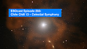Screenshot of ESOcast 203: Chile Chill 13 — Celestial Symphony