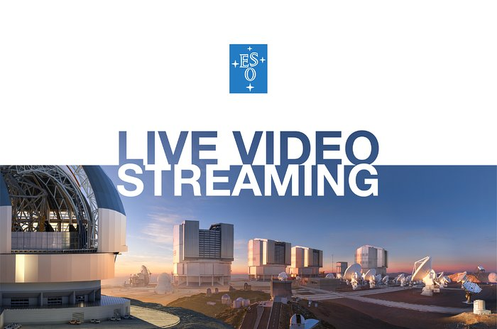 ESO Live Video Streaming