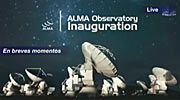 ALMA inauguration live streaming (recorded)