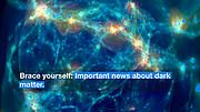 ESOcast 100 Light : La moindre influence de la matière noire au sein de l'Univers primitif