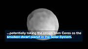 ESOcast 211 Light: ESO Telescope Reveals What Could be the Smallest Dwarf Planet in the Solar System