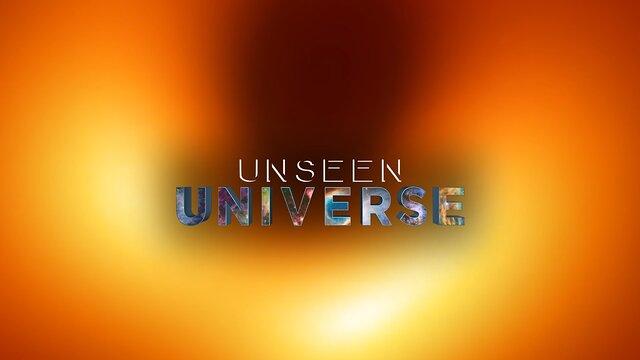 """""""Unseen Universe"""" trailer"""