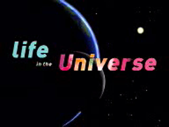 "The ""Life in the Universe"" programme"
