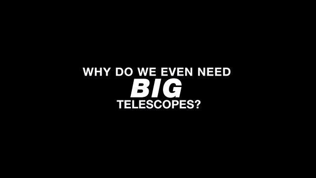 Pourquoi avons-nous besoin de grands télescopes ? (ESOcast 241)