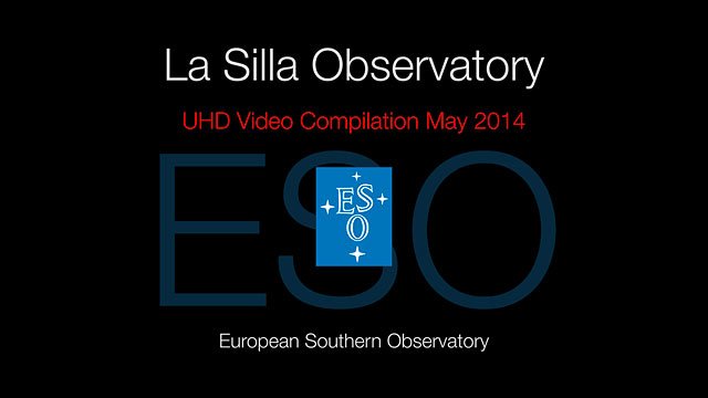 La Silla Observatory UHD Video Compilation