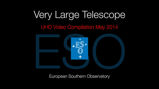 Very Large Telescope UHD-Video-Zusammenstellung