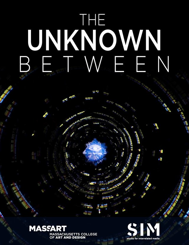 * The Unknown Between - MassArt College 2015 *